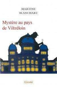 Mystère au Pays de Viltréloin