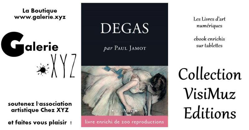 Edgar Degas - L'homme et son œuvre