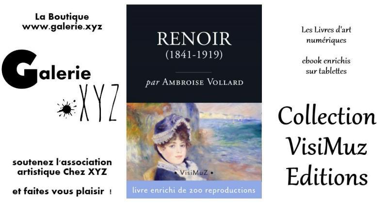 Pierre-Auguste Renoir (1841-1919) - Sa vie et son œuvre