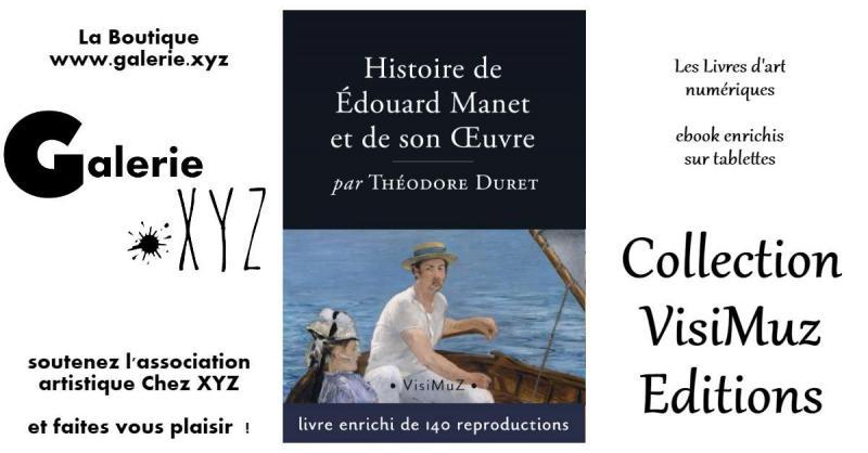 Histoire d'Édouard Manet et de son oeuvre