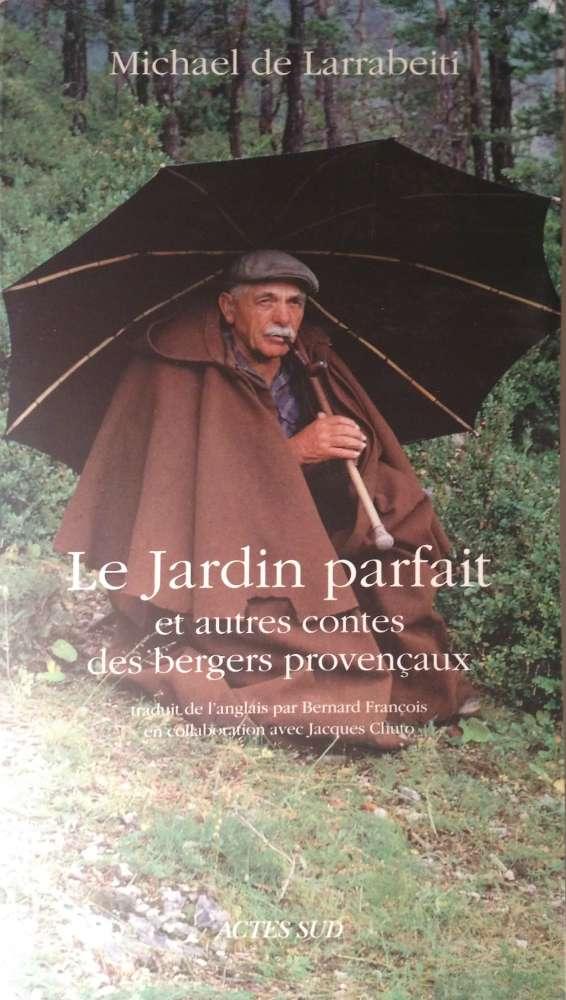 Le Jardin parfait, récit par Michael de Larrabeiti