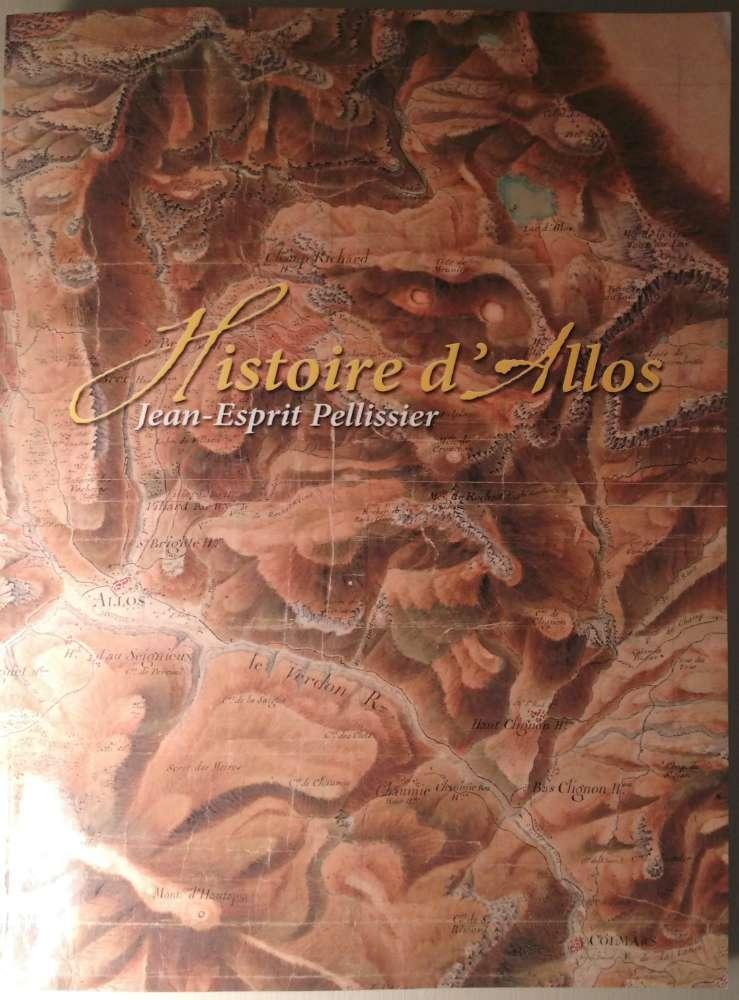 Histoire d' Allos par Jean-Esprit Pellissier