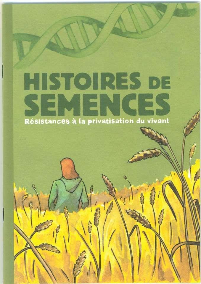 Bande Dessinée « Histoire de semences, résistances à la privatisation du vivant »