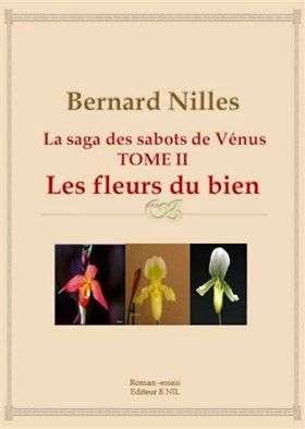 """La saga des sabots de Vénus tome 2 """"Les fleurs du bien"""""""