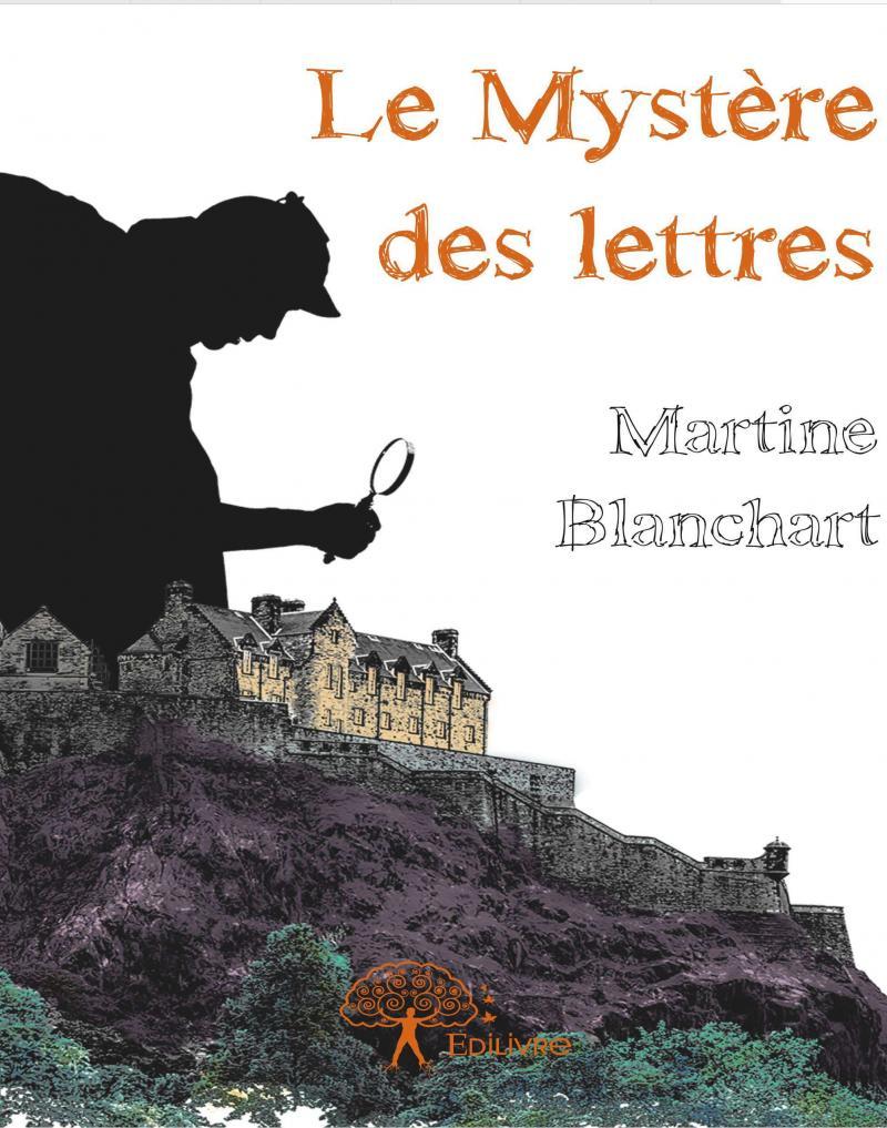 Le Mystère des Lettres par Martine Blanchart