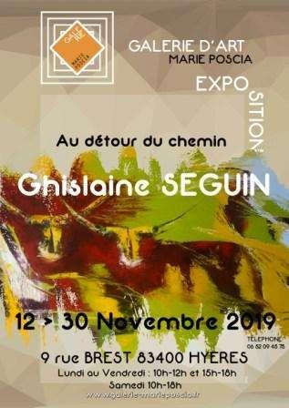 """Exposition GHISSEGUIN """"Au détour du chemin"""" (dpt 83)"""